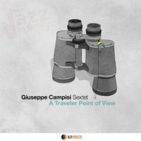 A traveler point of view - Giuseppe Campisi Sextet