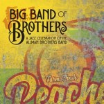 A jazz celebration of The Allman Brothers Band - Big Band of Brothers