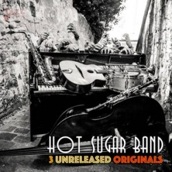 3 unrealesed originals - Hot Sugar Band