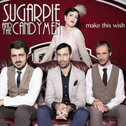 Make this wish - Sugarpie and The Candymen