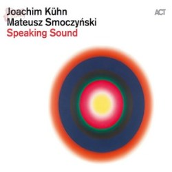 Speaking Sound - Kühn e Smoczyński
