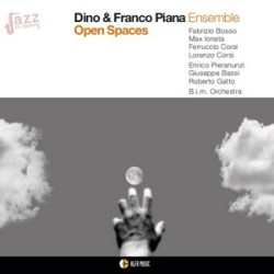Open Spaces - Dino & Franco Piana