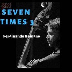 Seven Times 3 - Ferdinando Romano