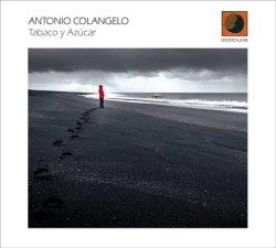 Tabaco y Azùcar - Antonio Colangelo