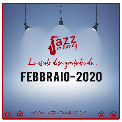 Febbraio 2020 le uscite discografiche