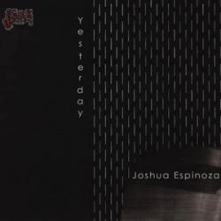 Yesterday - Joshua Espinoza