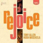rejoice - Tony Allen e Hugh Masekela