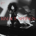 The women who raised me - Kandace Springs