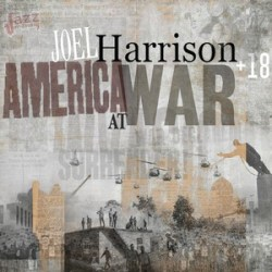 America at war - Joel Harrison + 18