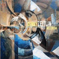 Live at Mezzrow - Denny Zeitlin Trio