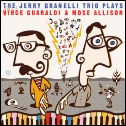 Plays Vince Guaraldi & Mose Allison - The Jerry Granelli Trio