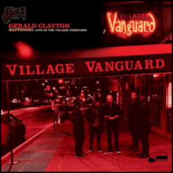 Happening Live at The Village Vanguard - Gerald Clayton