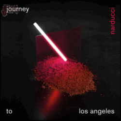 Journey to Los Angeles - Narducci