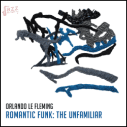 Romantic Funk The unfamiliar - Orlando le Fleming