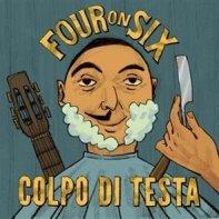 Colpo di testa - Four on Six Band