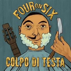 Colpo di testa - Four on Six Band