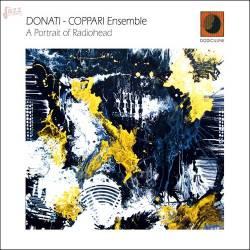 A Portrait of Radiohead - Donato Coppari Ensemble