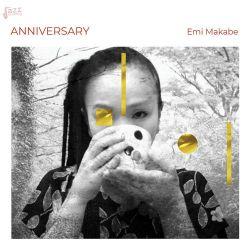Anniversary - Emi Makabe