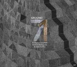 Ground71 - Giampiero Locatelli, Stefano Dallaporta, Andrea Grillini