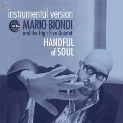 Handful of Soul instrumental version - Mario Biondi & The High Five Quintet