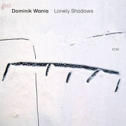 Lonely Shadows - Dominik Wania