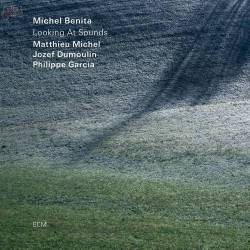 Looking at Sounds - Michel Benita