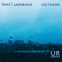 Outsider - Matt Lambiase
