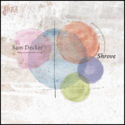 Shrove - Sam Decker