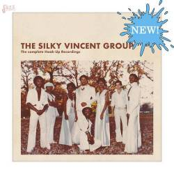 The complete Hook Up Recordings - Silky Vincent Group