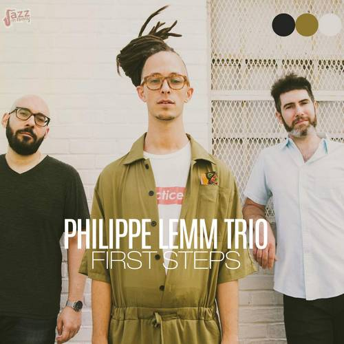 First Steps - Philippe Lemme Trio
