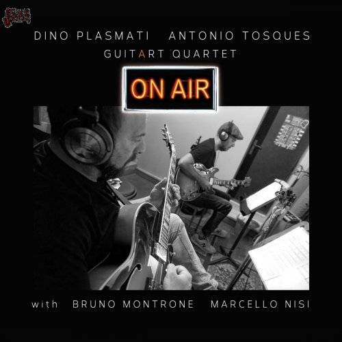 On Air - Dino Plasmati, Antonio Tosques, GuitArt Quartet