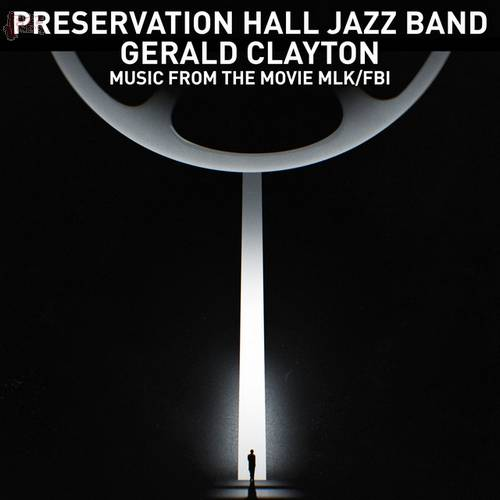 Theme from MLK-FBI - Preservation Hall Jazz Band, Gerald Clayton