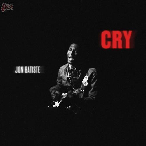 Cry - Jon Batiste