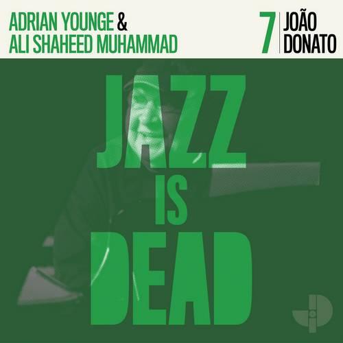 7 João Donato - João Donato, Adrian Younge, Ali Shaheed Muhammad