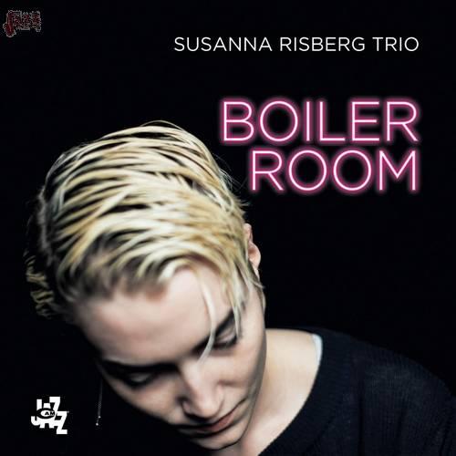 Boiler Room - Susanna Risberg Trio