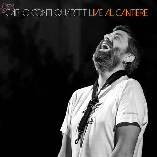 Live al Cantiere - Carlo Conti Quartet