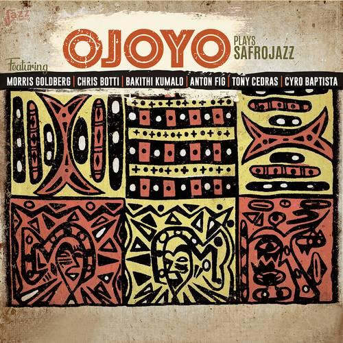 Ojoyo Plays Safrojazz - Ojoyo