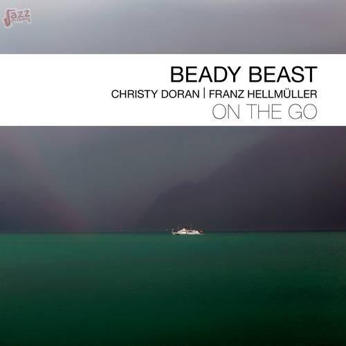On the go - BEADY BEAST (Christy Doran & Franz Hellmüller)
