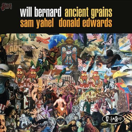 Ancient Grains - Will Bernard