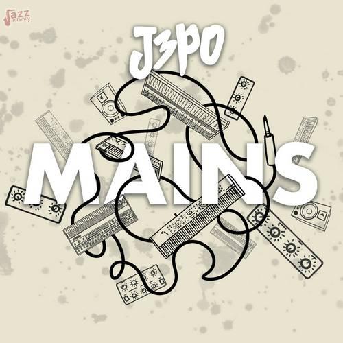 Mains - J3PO