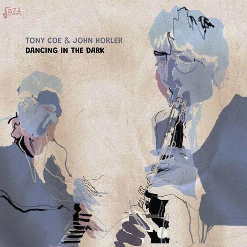 Dancing in the dark - Tony Coe & John Horler