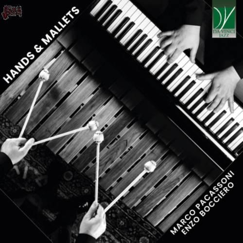 Hands & Mallets - Marco Pacassoni e Enzo Bocciero