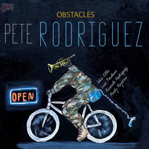 Obstacles-Pete Rodriguez