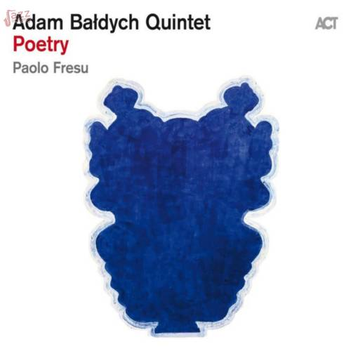 Adam Baldych Quintet with Paolo Fresu - Poetry