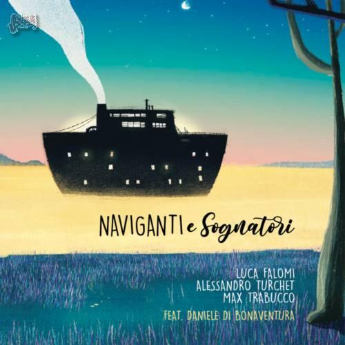 NAVIGANTI E SOGNATORI cover