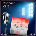Podcast: l'anteprima della puntata #215