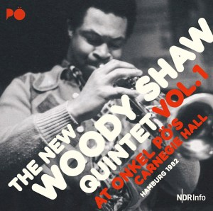 Woody Shaw Live at Onkel Po