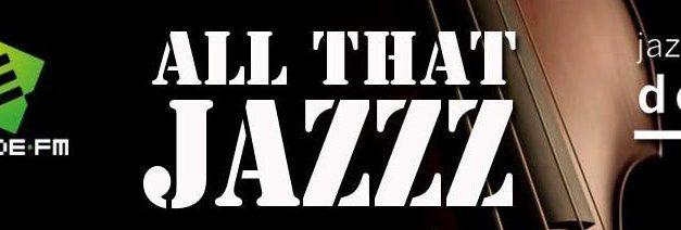 """Nieuwe uitzendtijden """"All That Jazzz"""""""