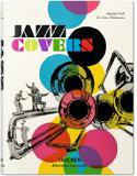 Jazz Covers Herausgegeben von Joaquim Paulo und Ed Julius Wiedemann Bibliotheca Universalis TASCHEN Verlag