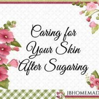 How to Care for Your Skin After Sugaring